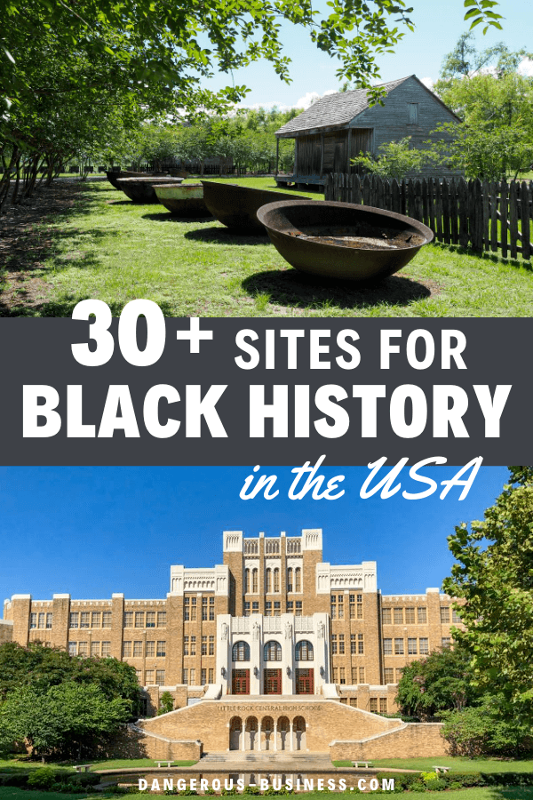 30+ Black History sites in the US