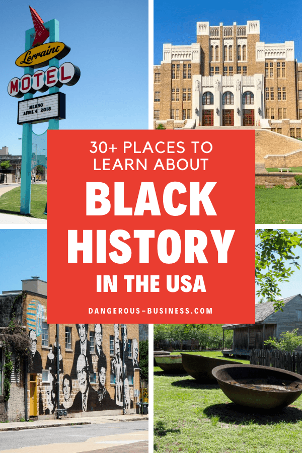 Places to learn about Black History in the US