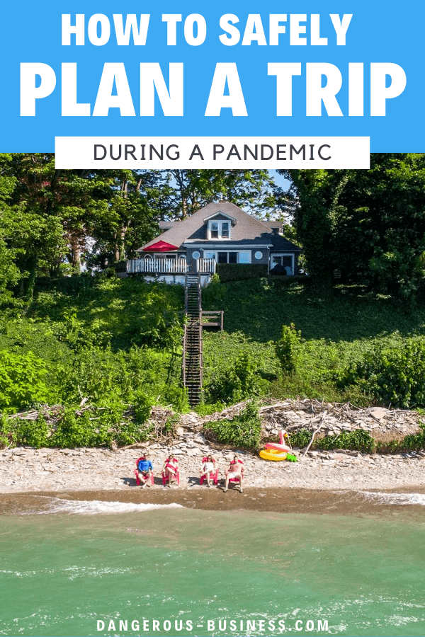 Planning a Trip During the Pandemic