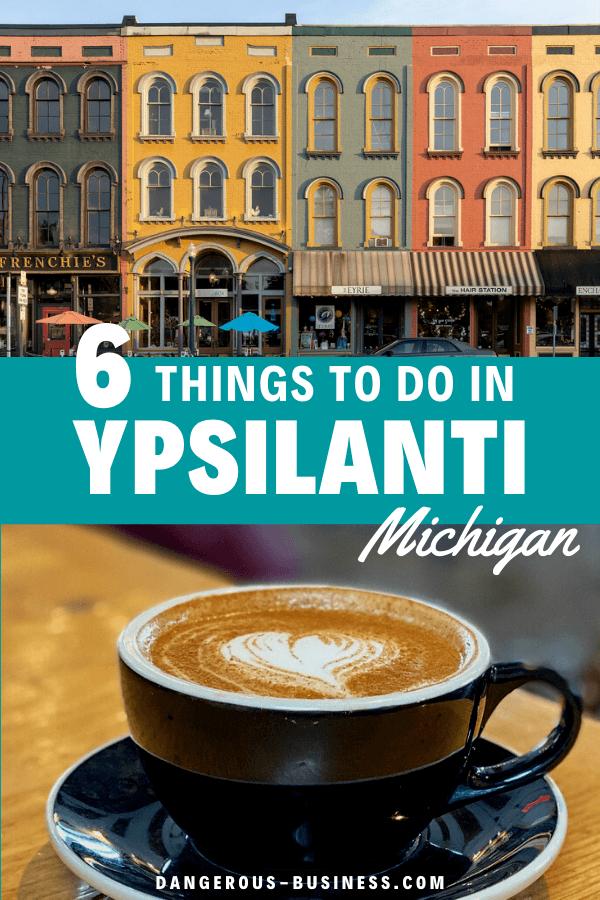 Things to do in Ypsilanti, Michigan